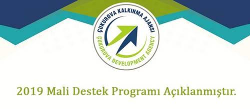 Çukurova Kalkınma Ajansı 2019 Yılı Mali ve Teknik Destek Programları İlan Edildi